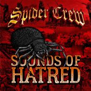 Spider Crew - sounds of hatred PRE-ORDER