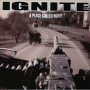 Ignite - a place called home LP