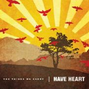 Have Heart - things we carry
