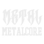 Metal / Metalcore