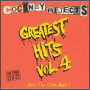 Cockney Rejects - greatest hits vol.4