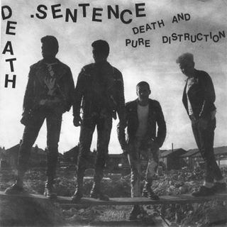 Death Sentence - Death And Pure Distruction