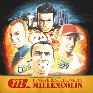 Millencolin - Pennybridge Pioneers (20th Anniversary)