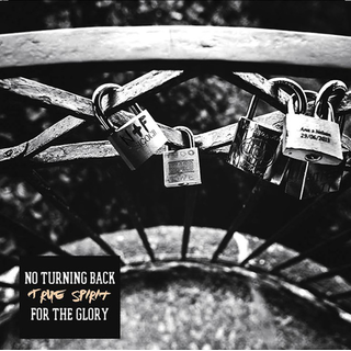 No Turning Back/For The Glory - split