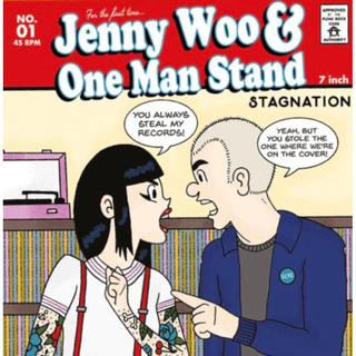 Jenny Woo / One Man Stand - Stagnation