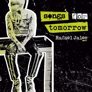 Rafael Jales (Dope Times) - Songs For Tomorrow