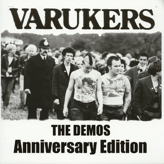Varukers, The - The Demos (Anniversary Edition)