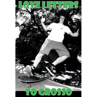 Not Like You - Love Letters To Grosso Fanzine