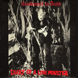 Condemned To Death - Diary Of A Love Monster