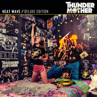 Thundermother - Heat Wave (Deluxe Edition) PRE-ORDER