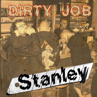 Stanley - Dirty Job EP MC