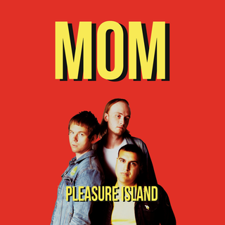 MOM - Pleasure Island