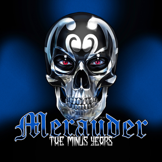 Merauder - The Minus Years PRE-ORDER