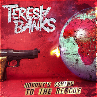 Teresa Banks - Nobodys coming to the Rescue