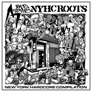 V/A - A7 - Back To The NYHC Roots Compilation PRE-ORDER