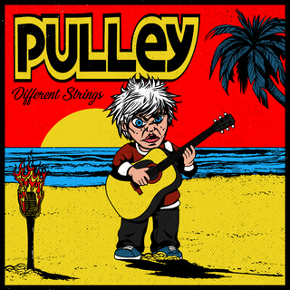 Pulley - Different Strings PRE-ORDER