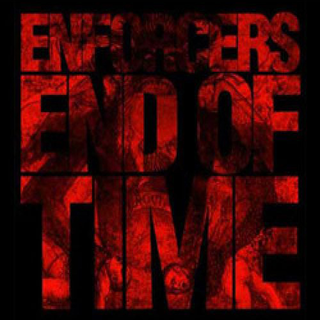 Enforcers - end of time