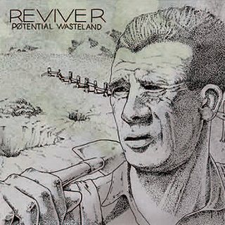 Reviver - potential wasteland