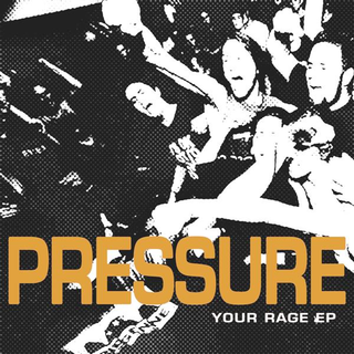 Pressure - your rage EP
