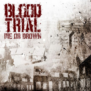 Bloodtrial - die or drown