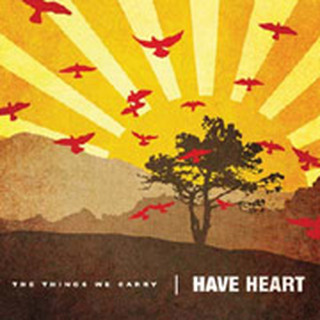 Have Heart - things we carry CD