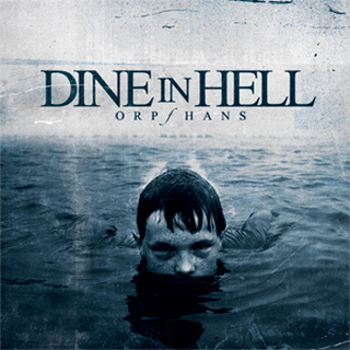 Dine In Hell - orphans