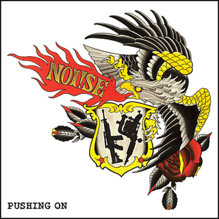 Noi!se - pushing on
