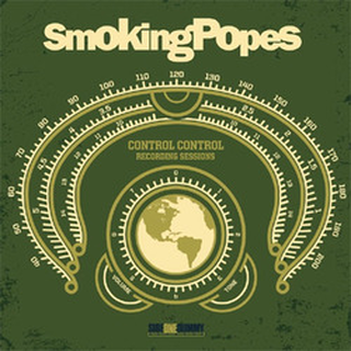 Smoking Popes - complete control sessions
