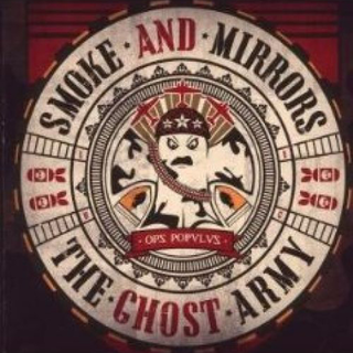Smoke & Mirrors - the ghost army