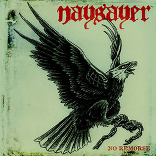 Naysayer - no remorse