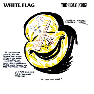 White Flag / The Holy Kings - split
