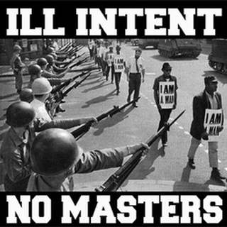 Ill Intent - no masters