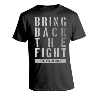 Welch Boys, The - bring back the fight