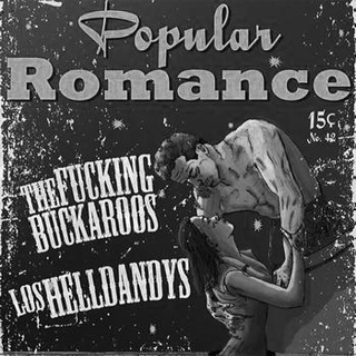 The Fucking Buckaroos/Los Helldandys - popular romance