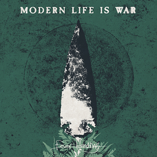 Modern Life Is War - fever hunting LP