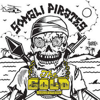 Somali Pirates - the gold collection