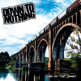 Down To Nothing - life on the james green LP+DLC