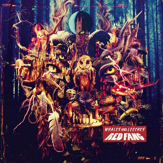 Red Fang - whales and leeches