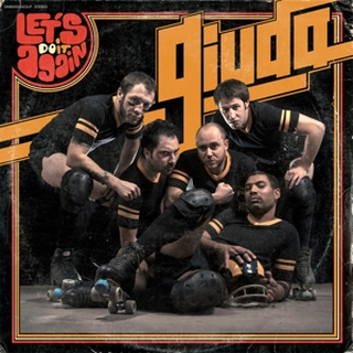 Giuda - lets do it again
