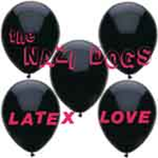 Nazi Dogs - latex love