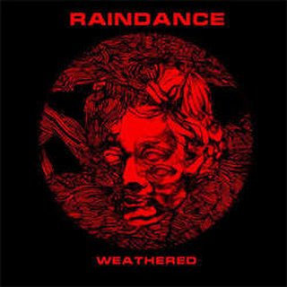 Raindance - weathered