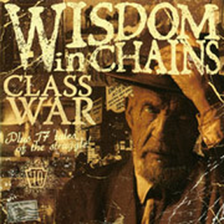 Wisdom In Chains - class war