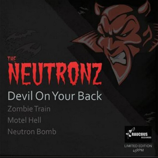 Neutronz, The - devil on your back