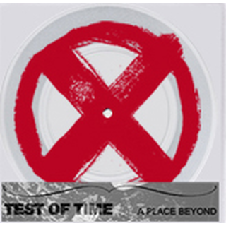 Test Of Time - a place beyond