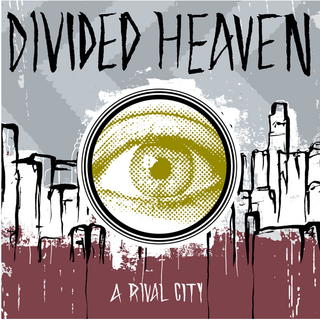 Divided Heaven - a rival city