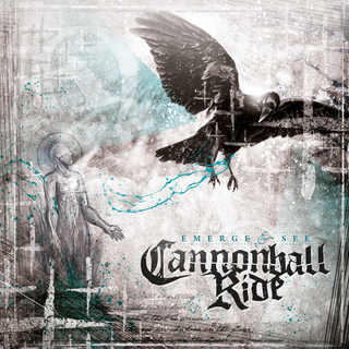 Cannonball Ride - emerge & see