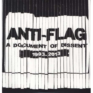 Anti-Flag - a document of dissent: 1993 - 2013