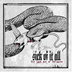 Sick Of It All - last act of defiance PRE-ORDER