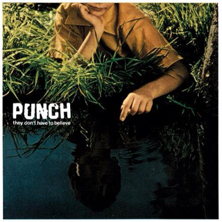 Punch - they dont have to believe