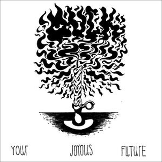 Muck - you joyous future